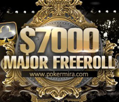 $7000 Major Freeroll на PokerMIRA